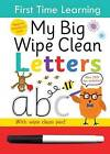 First Time Learning Wipe Clean-Letters: Spiral Bound by Kay Massey (Spiral bound, 2013)