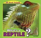 What's a Reptile? by Anna Kaspar (Paperback / softback, 2012)