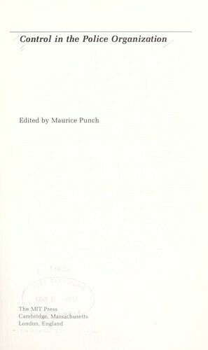 Control in the Police Organization Hardcover Maurice Punch