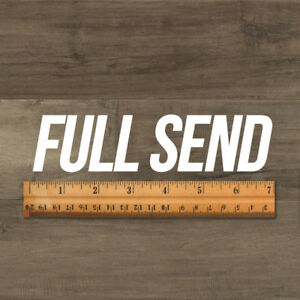 Full-Send-Decal-Just-send-it-Sticker-NELK-7-034-Long