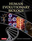 Human Evolutionary Biology by Cambridge University Press (Paperback, 2010)