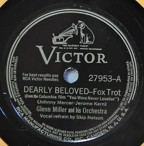 Glenn-Miller-Dearly-Beloved-Victor-78-27953-I-039-m-Old-Fashioned-Dance-Big-Band