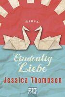 Thompson, Jessica - Eindeutig Liebe: Roman