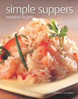 Simple Suppers: Essential Recipes by Flame Tree Publishing (Paperback, 2011)