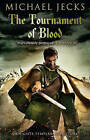 The Tournament of Blood by Michael Jecks (Paperback, 2013)