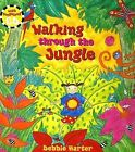Walking Through the Jungle by Stella Blackstone (2006, Paperback)