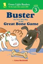 Buster the Very Shy Dog and the Great Bone Game (Green Light Readers Level 3)