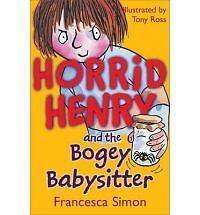 NEW   HORRID HENRY and the BOGEY BABYSITTER  book Horrid Henry