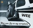 You Can Fly on My Aeroplane by Wee (CD, Aug-2008, Asterisk)