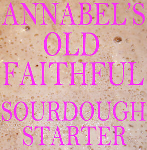ANNABEL-039-S-034-OLD-FAITHFUL-034-SOURDOUGH-STARTER-BREAD-50gm