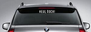 HEUL-DOCH-Aufkleber-ca-30-cm