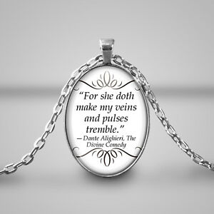 For-she-doth-make-my-veins-Necklace-Cameo-Quote-Dante-alighieri-Divine-Comedy
