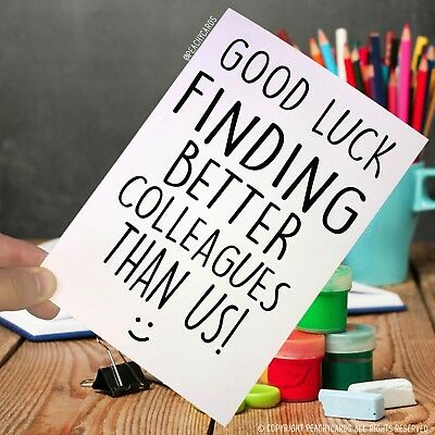 Funny Leaving Cards Good Luck Finding Better Colleagues ...