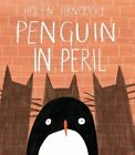 Penguin in Peril by Helen Hancocks (Hardback, 2014)