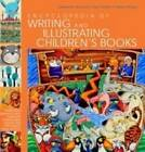The Encyclopedia of Writing and Illustrating Children's Books by Sue Thornton, Yadzia Williams, Desdemona McCannon (Paperback, 2009)
