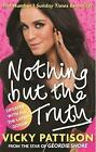 Nothing but the Truth von Vicky Pattison (2015, Taschenbuch)