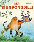 Der Dingdongdilli von Bill Peet (2016, Gebundene Ausgabe)