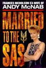 Married to the SAS by Frances Nicholson (Hardback, 1997)
