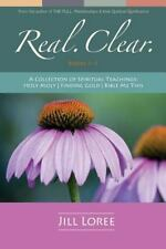 Real. Clear : A Collection of Spiritual Teachings: Holy Moly + Finding Gold +...