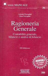 Ragioneria generale - Pescaglini - edizioni Simone  XII ediz. 2008 serie manuali