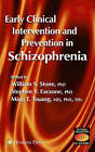 Early Clinical Intervention and Prevention in Schizophrenia by Humana Press Inc. (Hardback, 2003)