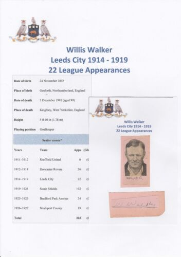 WILLIS WALKER LEEDS CITY 19141919 VERY RARE ORIGINAL HAND SIGNED CUTTINGCARD