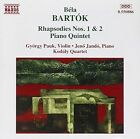 Bart¢k: Rhapsodies Nos. 1 & 2; Piano Quintet (CD, Jul-1995, Naxos (Distributor))
