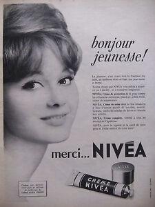 PUBLICITE-DE-PRESSE-1962-NIVEA-BONJOUR-LA-JEUNESSE-ADVERTISING