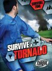 Survive a Tornado by Chris Bowman (Hardback, 2016)
