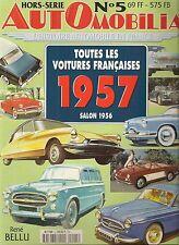 AUTOMOBILIA HS 5 TOUTES LES VOITURES FRANCAISES 1957 (SALON 1956)