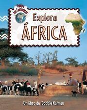 Explora Africa / Explore Africa (Explora Los Continentes / Explore the-ExLibrary