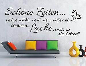 X2053-Wandtattoo-Spruch-Schoene-Zeiten-Lache-weil-Du-Wandsticker-Wandaufkleber