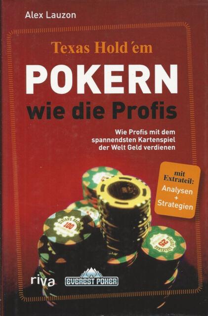Texas Hold'em Pokern wie die Profis von Alex Lauzon Poker