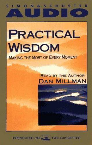 PRACTICAL WISDOM - AUDIOBOOK - DAN MILLMAN - TWO CASSETTES -