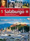 Salzburgo. Salzburg, spanische Ausgabe von Bernhard Helminger (2014, Kunststoffeinband)
