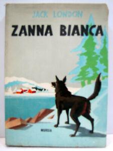 Cartonato-034-Zanna-Bianca-034-ediz-integrale-1975-Mursia-Jack-London