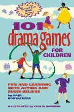 101 Drama Games for Children: Fun and Learning with Acting and Make-Believe Sma
