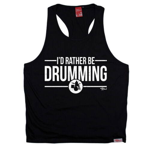 Id Rather Be Drumming MUSCLE SINGLET band music drum drummer birthday gift 123t