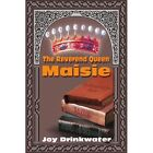 The Reverend Queen Maisie by Joy Drinkwater (Paperback / softback, 2002)