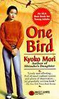 One Bird by Kyoko Mori (Paperback, 1997)