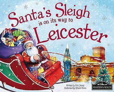 1 of 1 - Santa's Sleigh is on its Way to Leicester, Very Good Condition Book, Eric James,