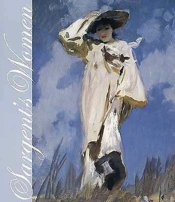 Sargent's Women by Elaine Kilmurray, Deborah Davis, Warren Adelson...