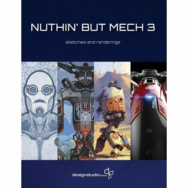 New - Nuthin' But Mech 3: Sketches and Renderings