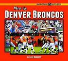 Meet the Denver Broncos by Zack Burgess (Hardback, 2016)