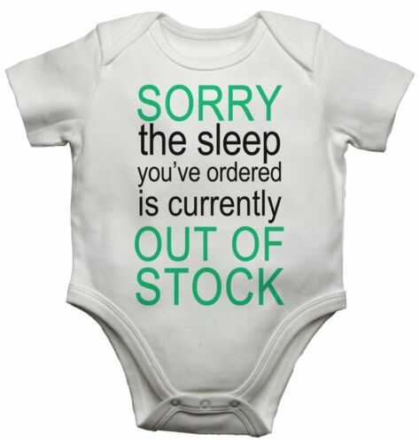 Baby Vest Bodysuit Sorry The Sleep You Ordered Is Currently Out Of Stock for Boy