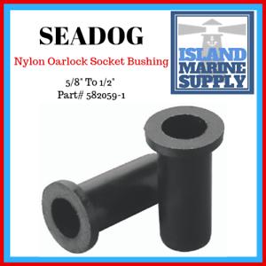 Seadog Nylon Oarlock Socket Bushing 5 8 Quot To 1 2 Quot 582059 1