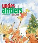 Uncles and Antlers by Lisa Wheeler (Hardback, 2014)