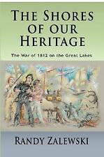 The Shores of Our Heritage by Randy Zalewski (Paperback, 2016)