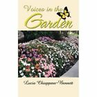 Voices in the Garden by Lucia Chiappara-Bennett (Paperback / softback, 2013)