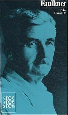 Faulkner, William: Mit Selbstzeugnissen und Bilddokument... | Buch | Zustand gut